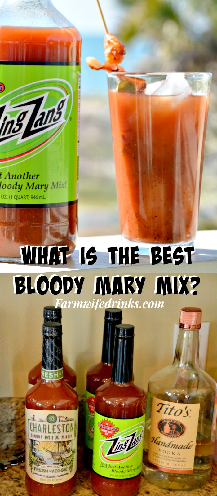 the best Bloody Mary? No fear, just use a mix. Find out what the best ...