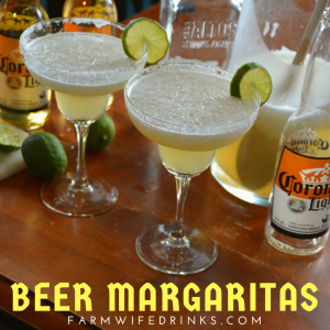 Beer Margaritas – Three Ingredient Margaritas